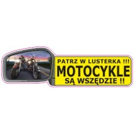 Naklejka patrz w lusterka motocykle są wszędzie G14